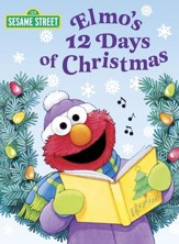 Elmo's 12 Days of Christmas (Sesame Street) - eBook