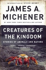 Creatures of the Kingdom: Stories of Animals and Nature - eBook