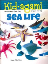 Kid-agami - Sea Life: Kiragami for Kids: Easy-to-Make Paper Toys