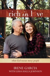 Rich in Love: When God Rescues Messy People - eBook