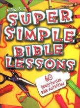 Super Simple Bible Lessons - Younger Children Edition