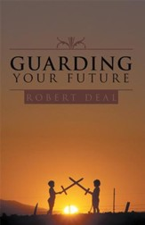 Guarding Your Future - eBook