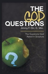 The God Questions: The Questions God Asked in Scripture - eBook