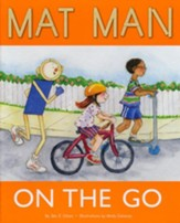 Mat Man on the Go--Preschool to Grade K