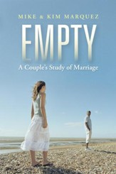 Empty: A Couples Study of Marriage - eBook