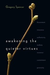 Awakening the Quieter Virtues - eBook