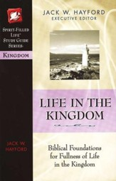 Life in the Kingdom, Spirit-Filled Life Study Guide
