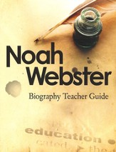 Noah Webster Biography Teacher Guide