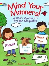 Mind Your Manners!: A Kid's Guide to Proper Etiquette Coloring Book