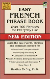 Easy French Phrase Book: Over 700 Phrases for Everyday Use, New Edition