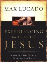 Experiencing the Heart of Jesus--Workbook