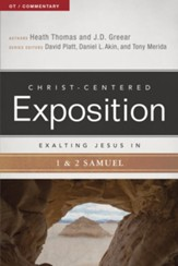 Christ-Centered Exposition Commentary: Exalting Jesus in 1 & 2 Samuel - Slightly Imperfect