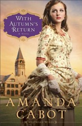 With Autumn's Return (Westward Winds Book #3): A Novel - eBook