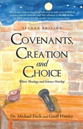 Covenants, Creation and Choice: Where Theology and Science Overlap - eBook