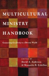 Multicultural Ministry Handbook: Connecting Creatively to a Diverse World - eBook