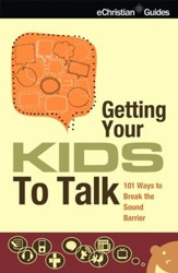 Getting Your Kids to Talk - eBook