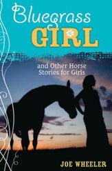 A Bluegrass Girl: And Other Horse Stories for Girls - eBook