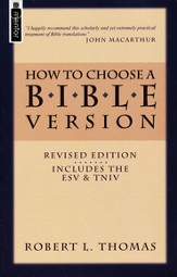 How to Choose a Bible Version - revised edition