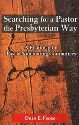 Searching for a Pastor the Presbyterian Way