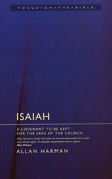 Isaiah: A Covenant to Be Kept for the Sake of the Church (Focus on the Bible)