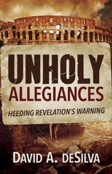 Unholy Allegiances: Heeding Revelation's Warning - eBook