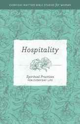 Hospitality: Spiritual Practices for Everyday Life - eBook