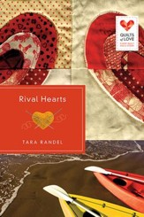 Rival Hearts: Quilts of Love Series - eBook