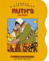 Famous Bible Stories: Ruth's Journey: