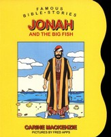 Famous Bible Stories: Jonah and the Big Fish: