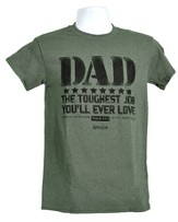 Dad Toughest Job Shirt, Military Heather,  Small