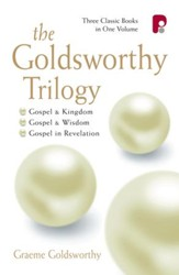 The Goldsworthy Trilogy: Gospel & Kingdom, Wisdom & Revelation - eBook