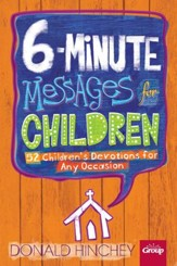 6-Minute Messages for Children: 52 Children's Devotions for Any Occasion - eBook