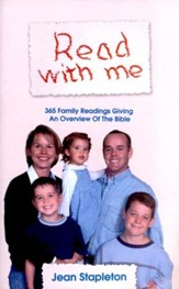 Read with Me: 365 Family Readings Giving an Overview of the Bible