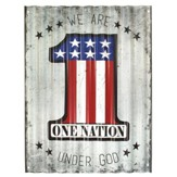 We Are One Nation Under God Metal Sign