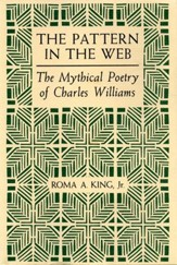 The Pattern in the Web: The Mythical Poetry of Charles Williams / Digital original - eBook