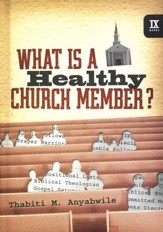 What Is a Healthy Church Member?