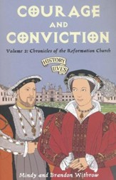 #3: Courage and Conviction: Chronicles of the Reformation Church
