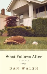 What Follows After - eBook