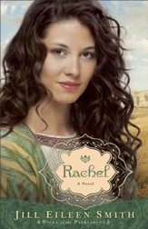 Rachel, Wives of the Patriarch Series #3 -eBook