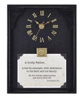 A Godly Father, Proverbs 21:21, Tabletop Clock