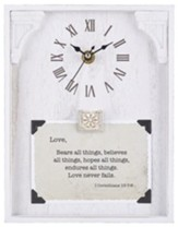Love, I Corinthians 13:7-8, Tabletop Clock