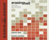 Erasing Hell: What God said about eternity, and the things we made up - Unabridged Audiobook [Download]