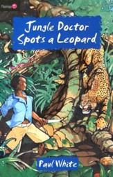 The Jungle Doctor Series #3: Jungle Doctor Spots a Leopard