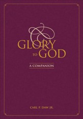 Glory to God: A Companion