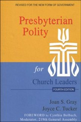 Presbyterian Polity for Church Leaders, Fourth Edition