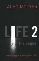 Life2: The Sequel