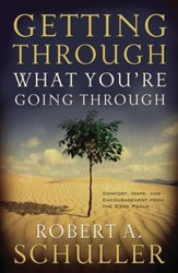 Getting Through What You're Going Through - eBook