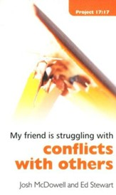My Friend Is Struggling With Conflict With Others