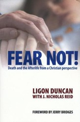 Fear Not! Death and the Afterlife from a Christian Perspective