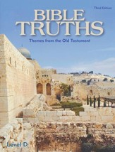 BJU Bible Truths Level D (Grade 10) Student Worktext, 3rd  Edition (Updated Copyright)